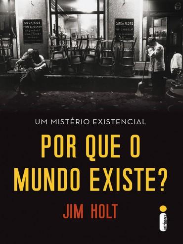 baixar-livro-por-que-o-mundo-existe-jim-holt-em-pdf-epub-e-mobi-ou-ler-online-370x493